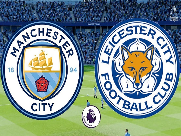 Dự đoán Man City vs Leicester, 2h00 ngày 7/05