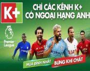 K+ trực tiếp bóng đá