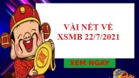 dự đoán KQXSMB 22/7/2021