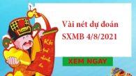 Vài nét dự đoán SXMB 4/8/2021