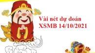 Vài nét dự đoán XSMB 14/10/2021